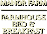 Manor Farm Bed & Breakfast